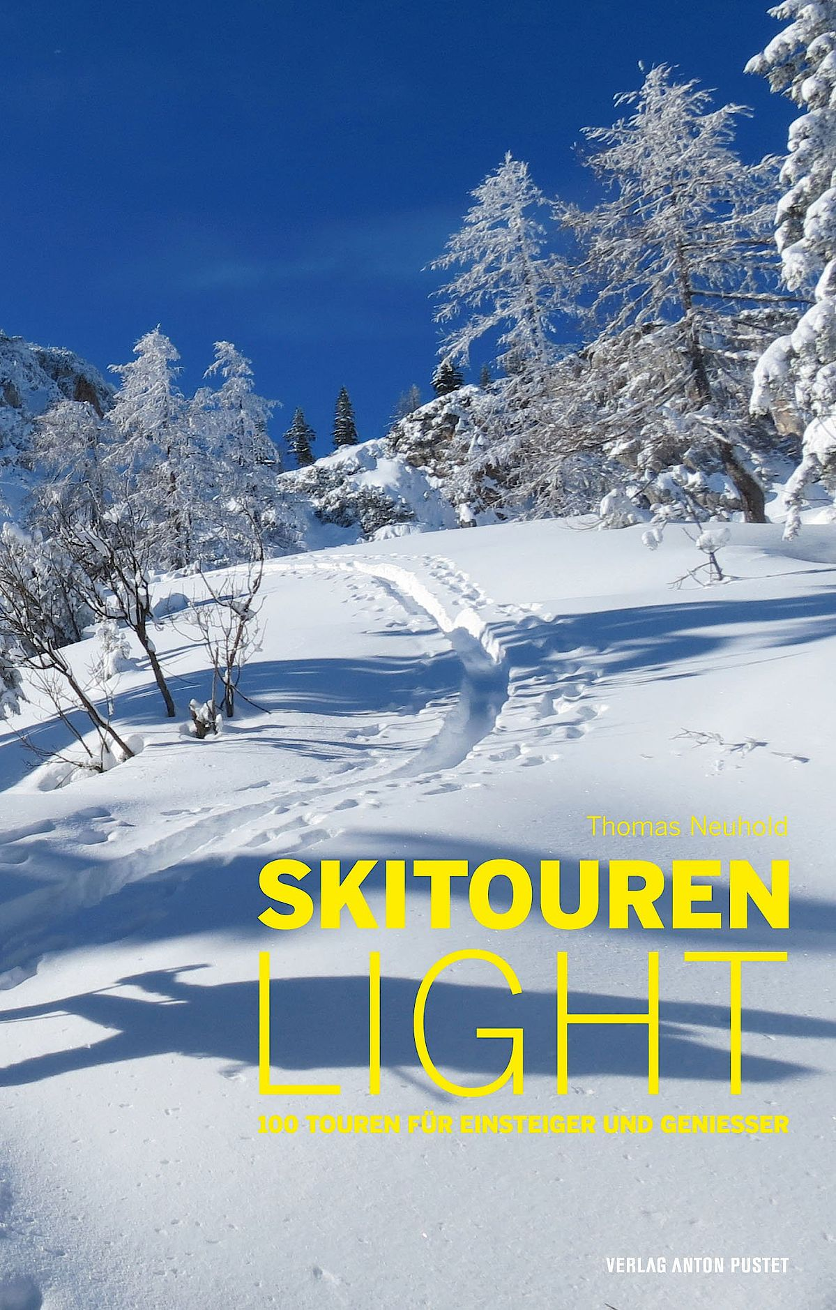 Skitouren light von Thomas Neuhold