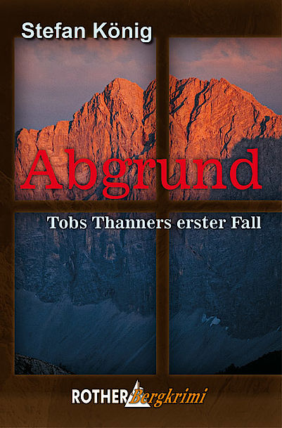 Bergkrimi: Abgrund - Tobs Tanners erster Fall""