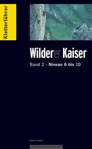 Kletterführer Wilder Kaiser Band 2